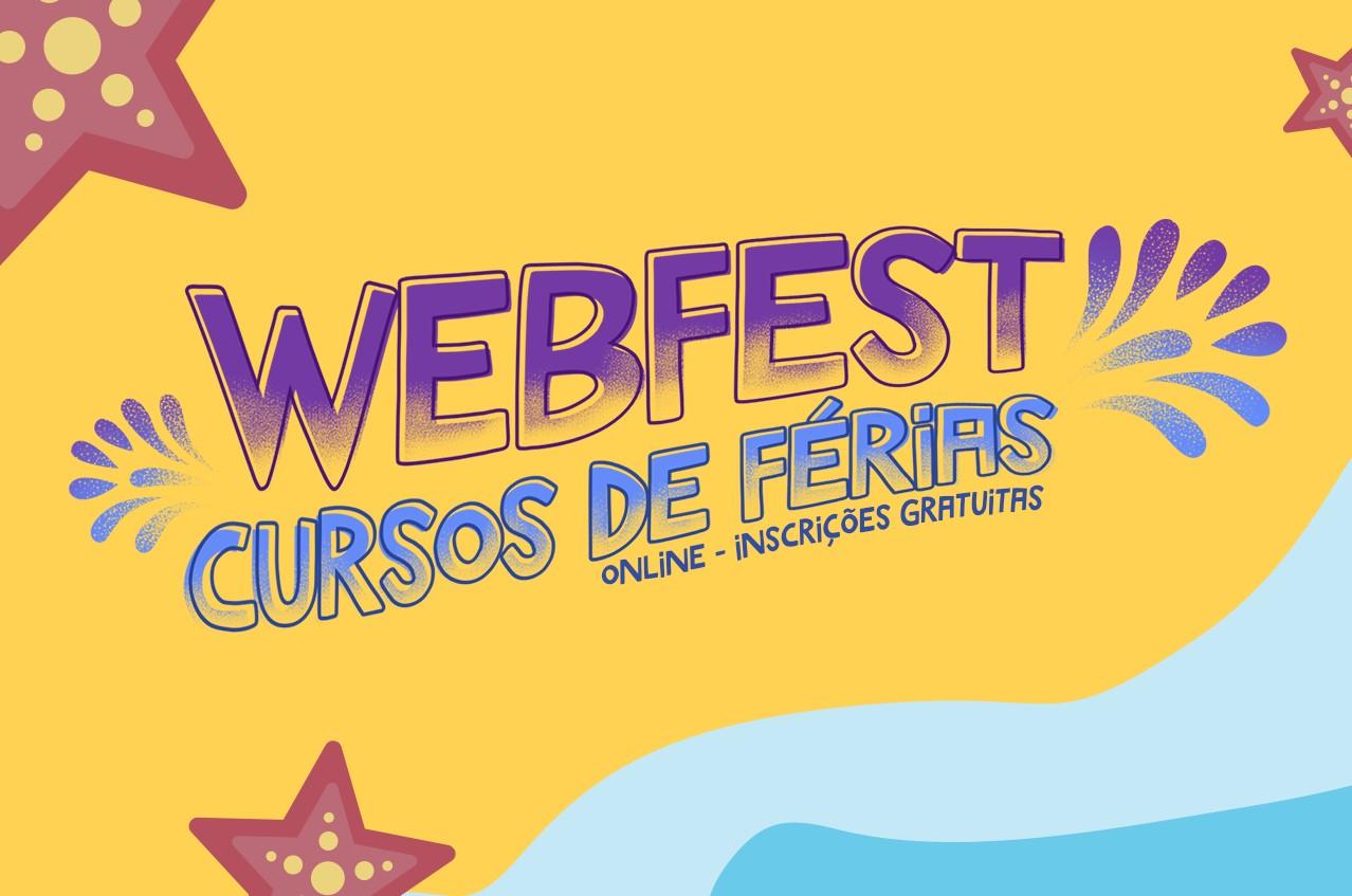 WEBFEST - CURSOS DE FÉRIAS