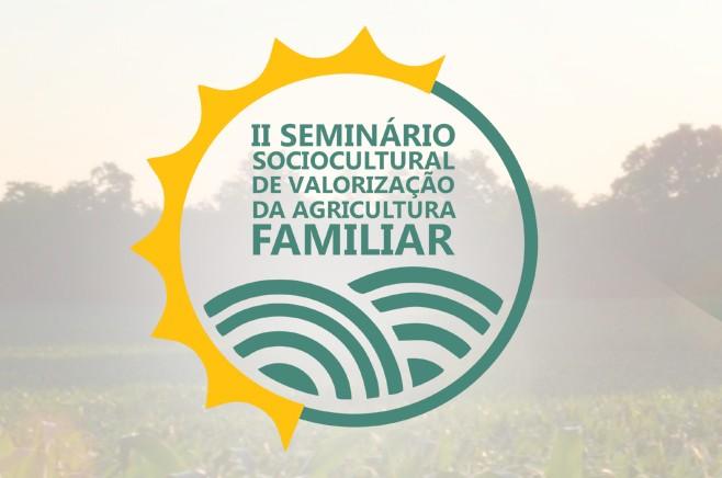 II Seminário Sociocultural de Valorização da Agricultura Familiar