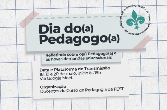 Evento celebra o dia do Pedagogo na Fest